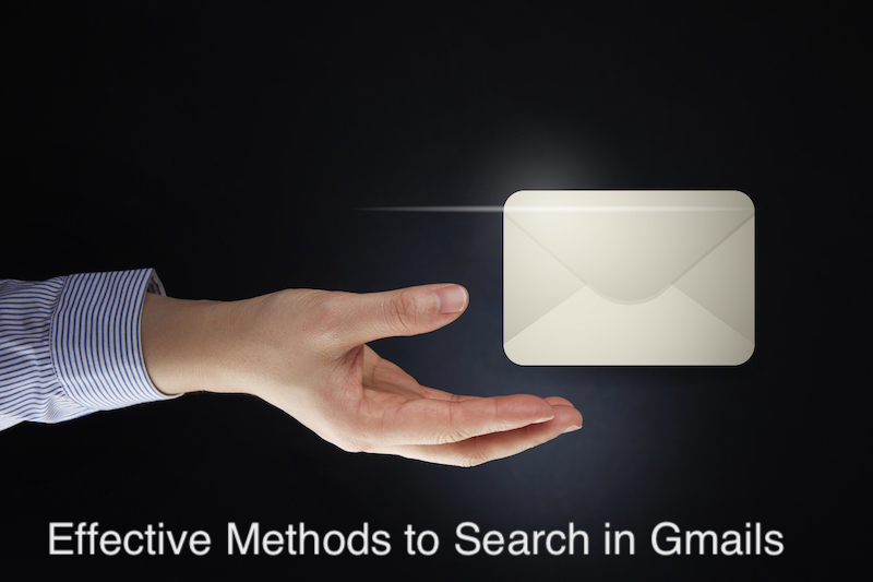 Effective Methods to Search in Gmails